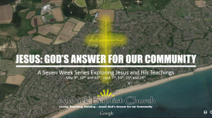 Jesus: God's Answer for our Community  (June 2015)