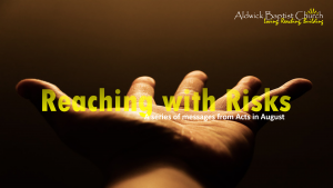 Reaching with Risks  (August 2015)