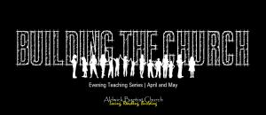 Building the Church Series