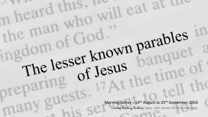The Lesser Known Parable of Jesus