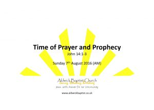 Time of Prayer and Prophecy